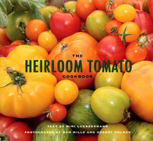 The Heirloom Tomato Cookbook by Mimi Luebbermann