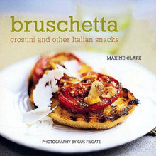 Bruschetta by Maxine Clark