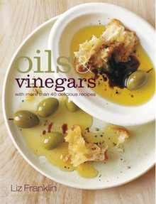 Oils and Vinegars by Liz Franklin