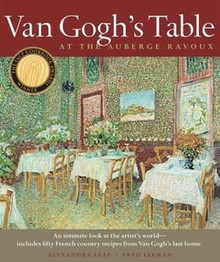 Van Gogh's Table at the Auberge Ravoux by Alexandra Leaf and Fred Leeman