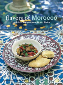 Flavors of Morocco by Ghillie Basan