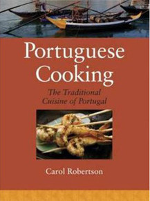 Portuguese Cooking: The Traditional Cuisine of Portugal by Carol Robertson