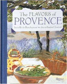 The Flavors of Provence by Isabelle De Borchgrave and Jean-Andre Charial