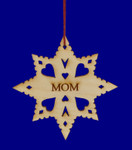 Laser Wood Snowflake Mom Ornament