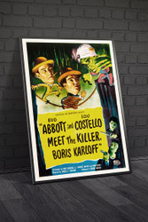 Abbott and Costello Meet The Killer Boris Karloff 1949 Movie Poster Framed