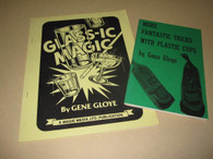 Gloye, Gene - Glass-ic Magic & More Fantastic Tricks with Plastic Cups (Used)