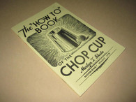 """Shute, Merlyn T. - The """"How To"""" Book of the Chop Cup (Used)"""