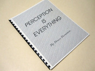 Bernstein, Bruce - Perception is Everything (INSCRIBED)