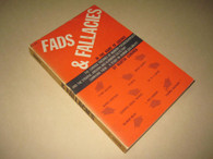 Gardner, Martin - Fads & Fallacies in the Name of Science (USED)