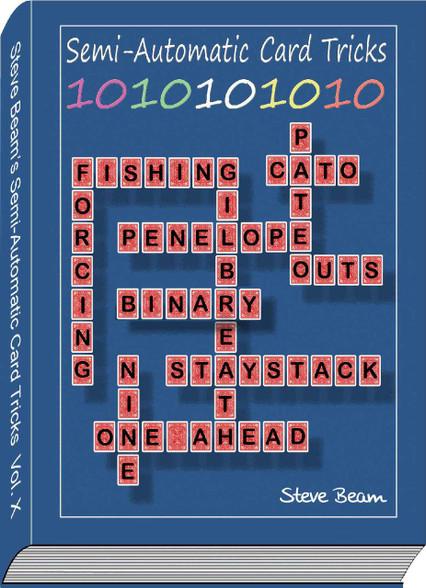 Volume 10 of Semi-Automatic Card Tricks