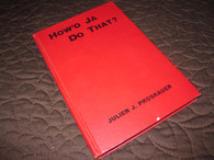 Proskauer, Julien J. - How'd Ja Do That (1934)