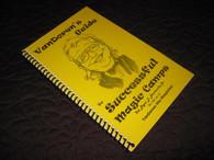 Blankenship, Jr., Bryan - VanDoren's Guide to Successful Magic Camps (2006)