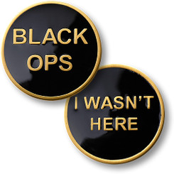 Black Ops - I Wasn't Here Coin