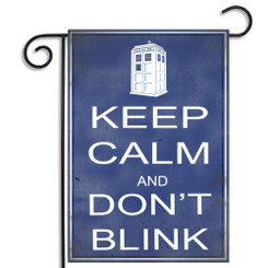 Dr. Who Keep Calm and Don't Blink Garden Flag