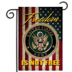 Army Freedom Isn't Free Garden Flag