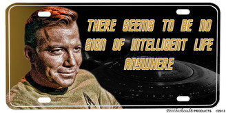 Star Trek Capt. Kirk No Sign of Intelligent Life Anywhere License plate