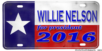 Texas Flag Willie Nelson for President 2016 Aluminum License plate