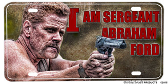 Walking Dead I Am Sgt. Abraham Ford Aluminum License plate