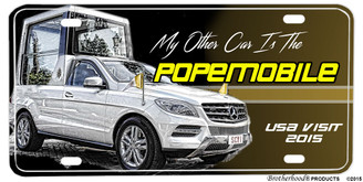 My Other Car is The Popemobile Aluminum License plate
