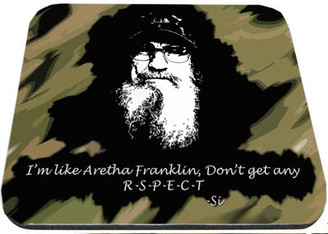 Uncle Si I Don't Get Any ReSPECT Mouse Pad