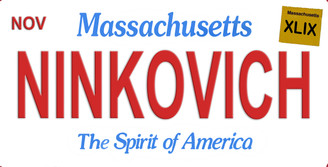 Massachusetts Ninkovich Aluminum License Plate