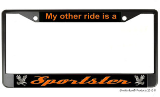 My Other Ride Is A Sportster License Plate Frame
