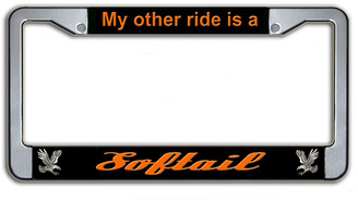 My Other Ride Is A Softail License Plate Frame