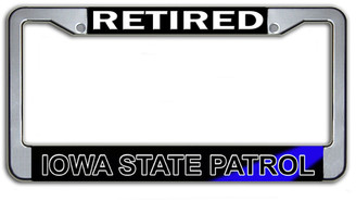 Retired Iowa State Patrol License Plate Frame