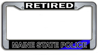Retired Maine State Police License Plate Frame