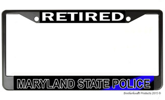 Retired Maryland State Police License Plate Frame