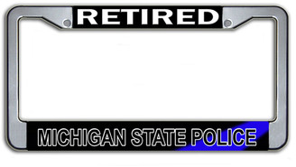 Retired Michigan State Police License Plate Frame