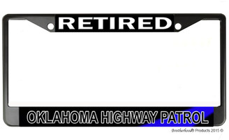 Retired Oklahoma State Highway Patrol  License Plate Frame