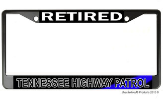 Retired Tennessee State Highway Patrol  License Plate Frame
