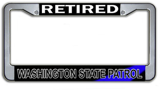 Retired Washingon State Patrol  License Plate Frame