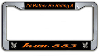 I'd Rather Be Riding A Iron 883 License Plate Frame