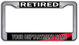 Customizable Retired Fire Department License Plate Frame