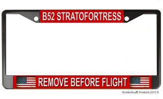 B52 Stratfortress Remove Before Flight License Plate Frame