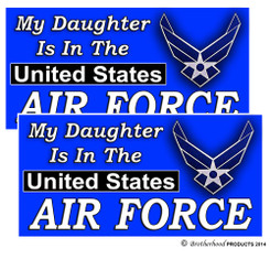 My Daughter is In The United States Air Force