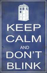 Keep Calm Don't Blink Dr. Who Poster