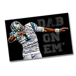 DAB On Em Cam Newton Panther Poster