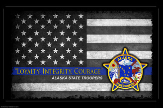 Loyalty, Integrity Courage Alaska State Troopers Poster