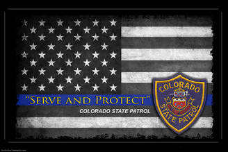 Serve and Protect Colorado State Patrol Poster