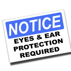 Notice Ear Protection Required 8x12 Metal Sign