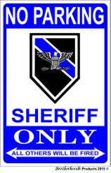 No Parking Sheriff Only 8 x 12 Metal Decorative Sign