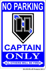 No Parking Captain Only 8x12 Deorative Metal Sign