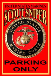 US Marines Scout Sniper Parking Only 8 x 12 Aluminum Sign