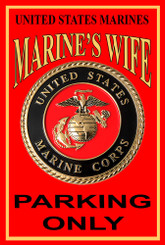 US Marines Marine's Wife Parking Only 8x12 Metal Sign
