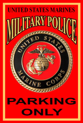 US Marines Military Police Parking Only 8x12 Metal Sign