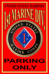 US Marines 1st Marine Division Parking Only 8x12 Decorative Metal Sign