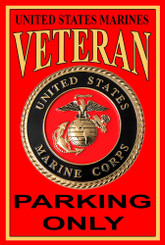 US Marines Veteran Parking Only 8x12 Metal Sign Made In The USA!